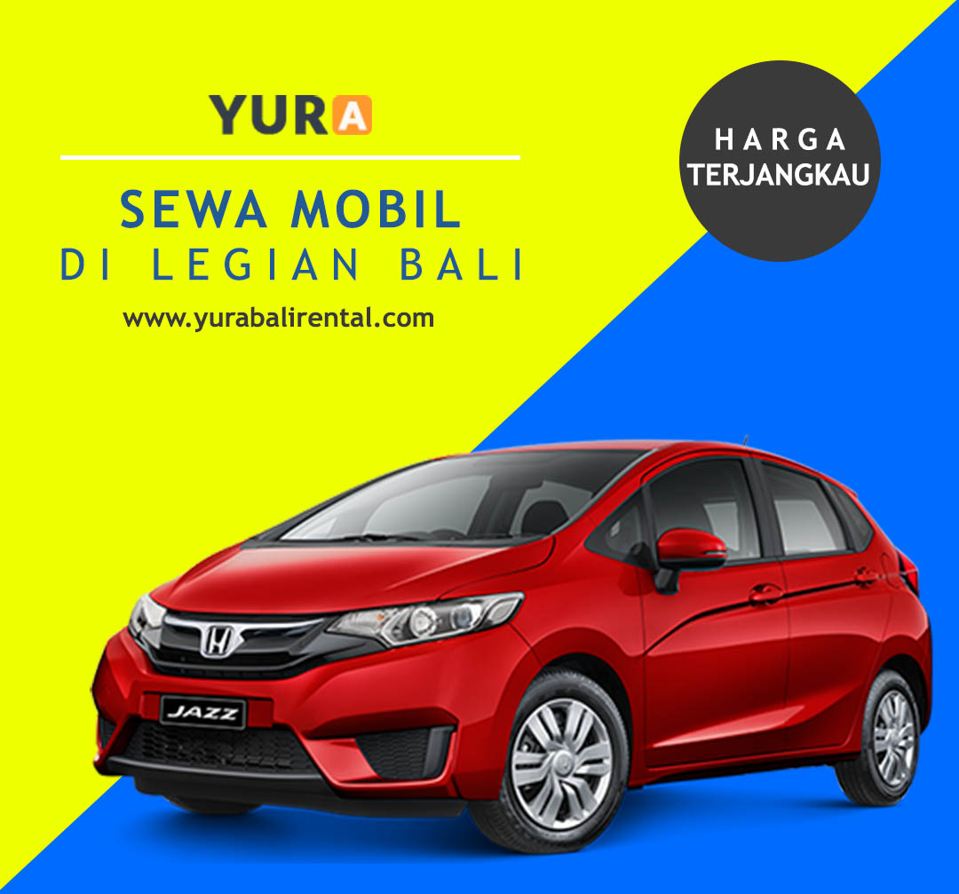 Sewa Mobil di Legian Bali Termurah dan Terjamin Kualitasnya